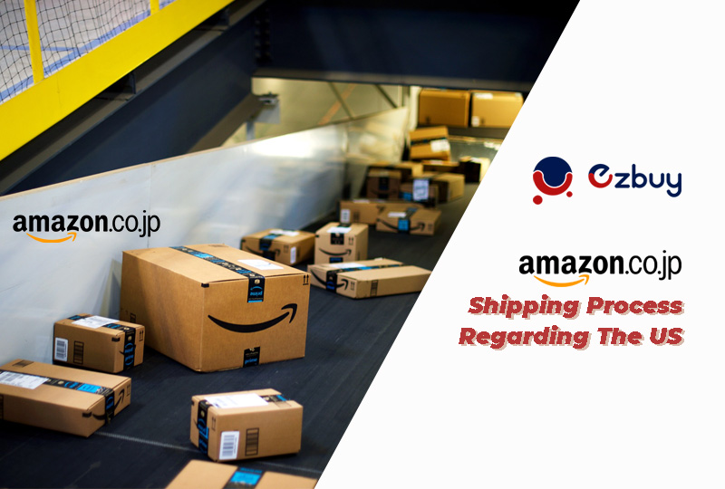 The Amazon Japan Shipping Process Regarding the US