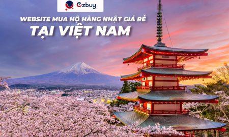 Website mua hộ hàng Nhật giá rẻ tại Việt Nam
