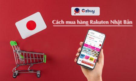 Cách mua hàng Rakuten Nhật Bản update