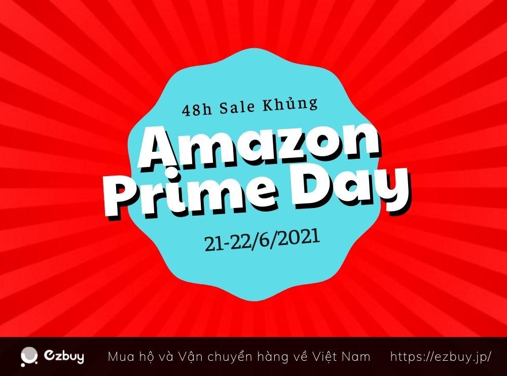 Hơn một triệu ưu đãi siêu khủng tại Amazon Prime Day 2021